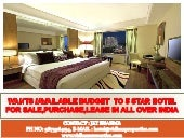 Hotel For sale ,purchase ,lease in all over India