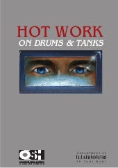 Hot Work Drum and Tanks