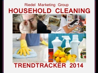 Household Cleaning Trend Tracker 2014