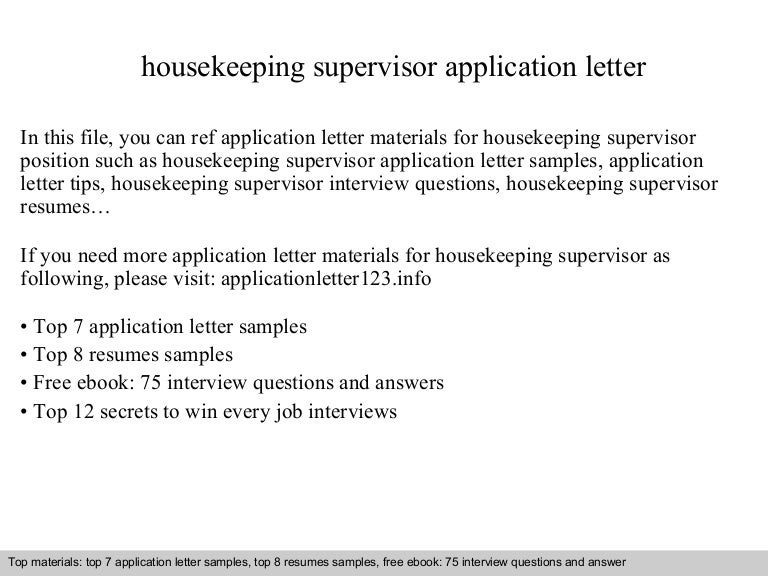 housekeepingsupervisorapplicationletter 141001093331 phpapp02 thumbnail 4jpgcb1412157182 - Housekeeping Supervisor Resume