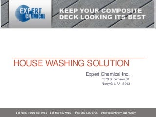 House Washing Solution - Expert Chemical Inc