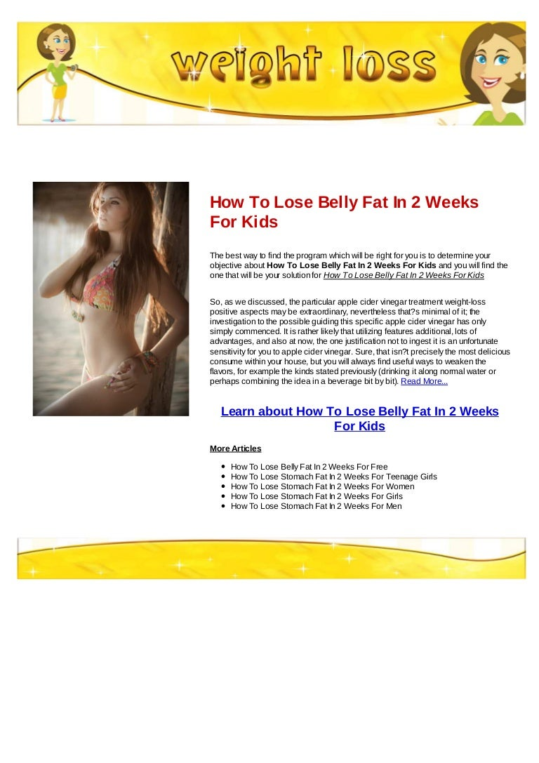 How To Lose Belly Fat In 2 Weeks For Kids