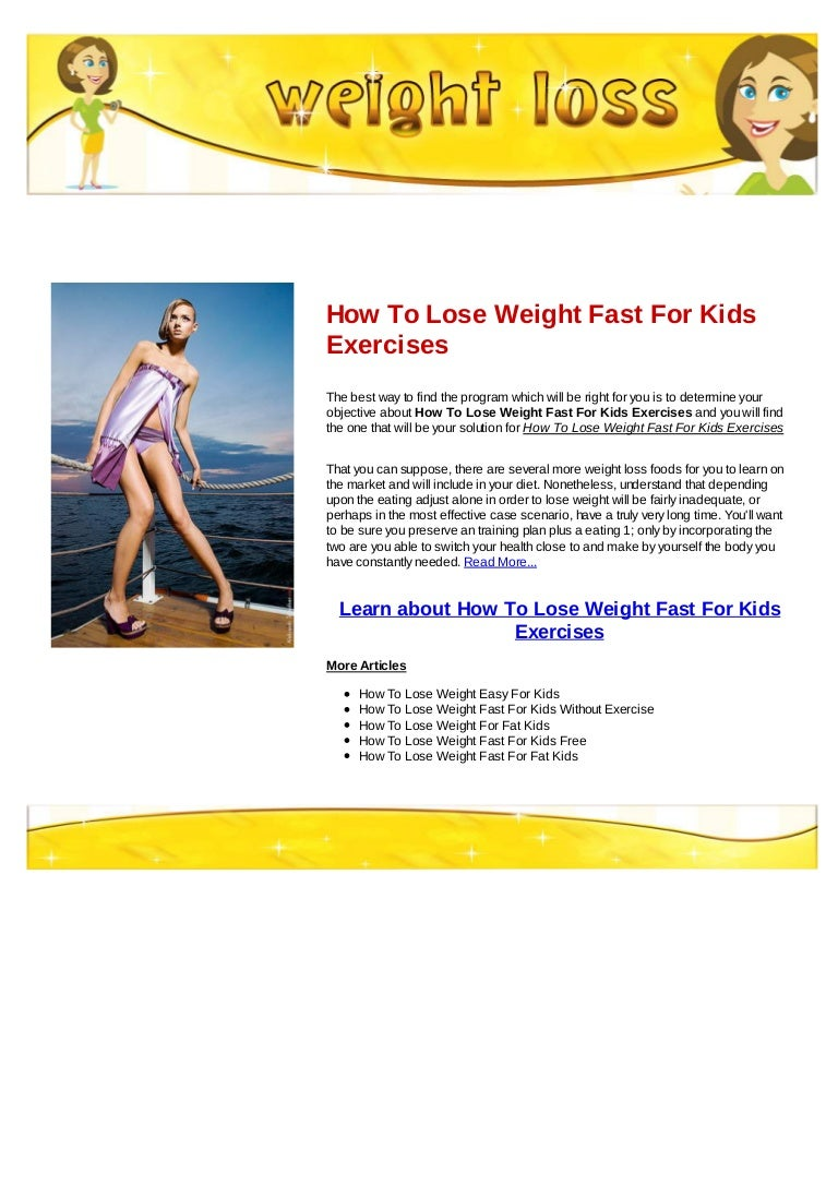 How To Lose Weight Fast For Kids Exercises