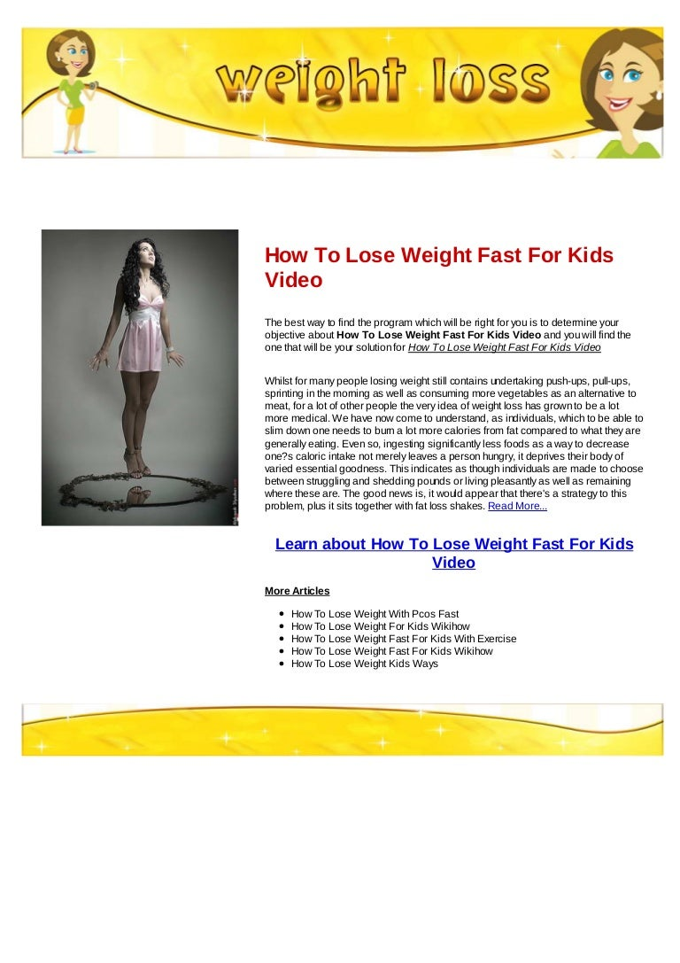 How To Lose Weight Fast For Kids Video
