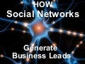 How Social Networks Generate Leads