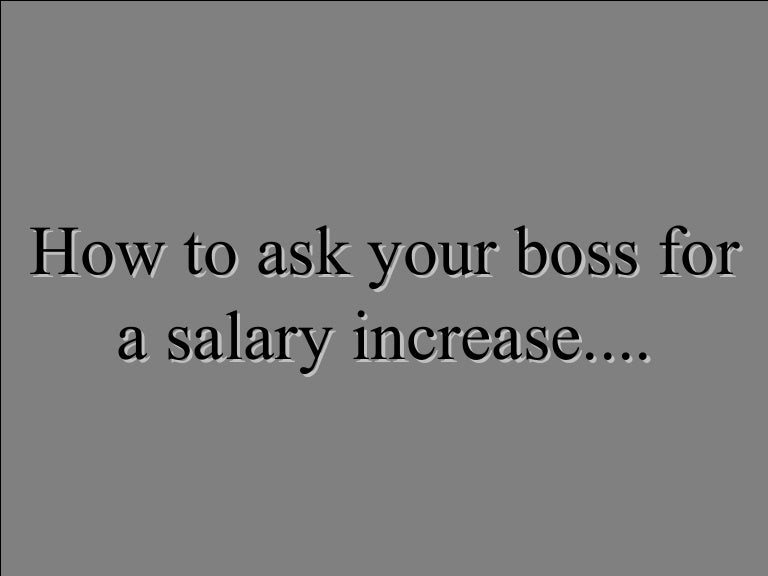 To Ask Your Boss For A Salary Increase