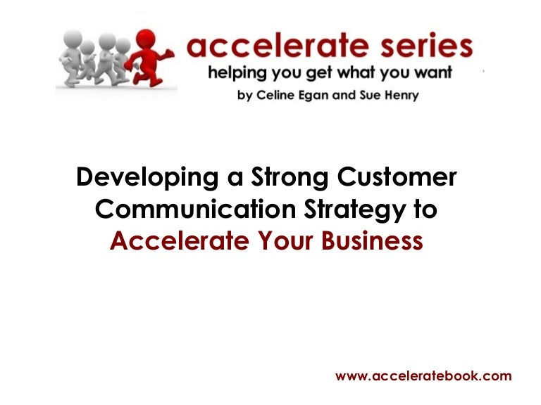 Developing A Customer Communication Strategy