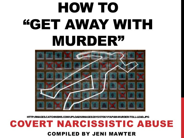 How to get away with murder a slideshare on covert