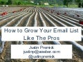 How to Grow Your Email List Like the Pros