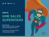 How to Hire Sales Superstars