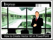 How To Make Cool Vector Art On Power Point 2003/XP (Part 2)
