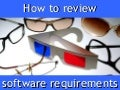 How To Review Software Requirements