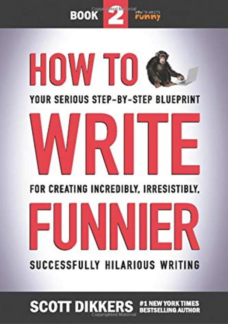 PDF~ How to Write Funnier: Book Two of Your Serious Step-by-Step Blu