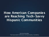 How American Companies are Reaching Tech Savvy Hispanic Communities