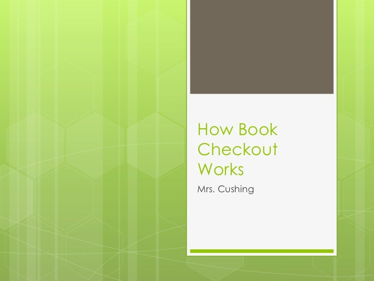 how book checkout works