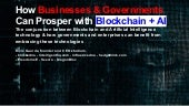How Businesses & Governments can prosper with Blockchain + AI by Dinis Guarda