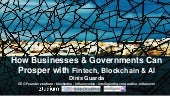 How Businesses & Governments Can Prosper with Blockchain AI Tech by Dinis Guarda