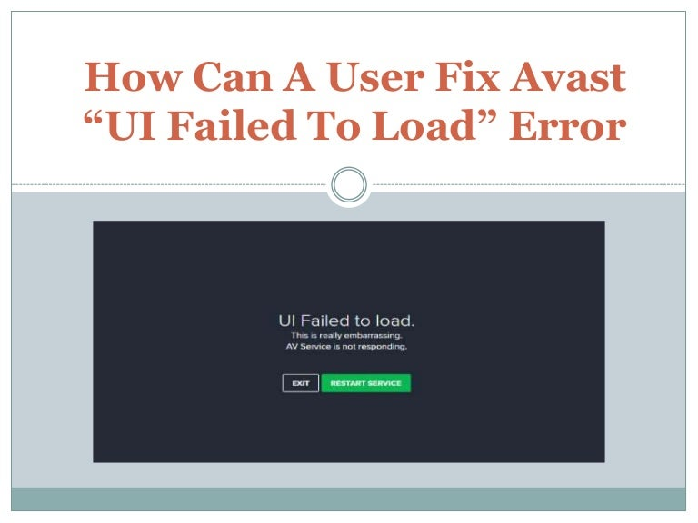 How Can A User Fix Avast Ui Failed To Load Error