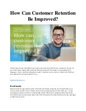 How can customer retention be improved