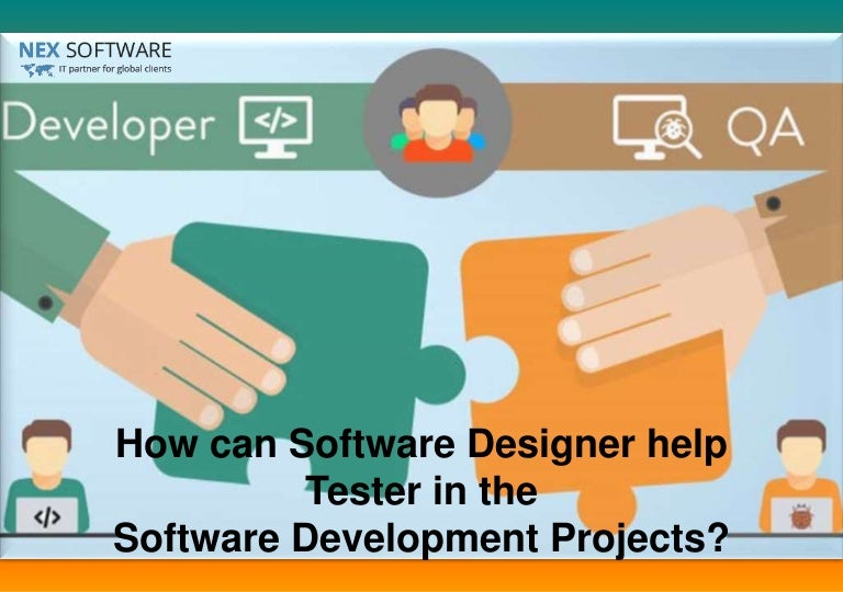 How Can Software Designer Help Tester In The Software Development Pro