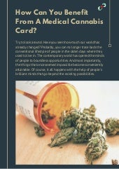 How can you benefit from a medical cannabis card