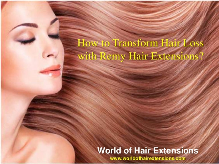 How Can You Resolve Hair Loss Problems With Remy Hair Extensions