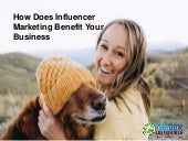 How does Influencer Marketing Benefit your Business
