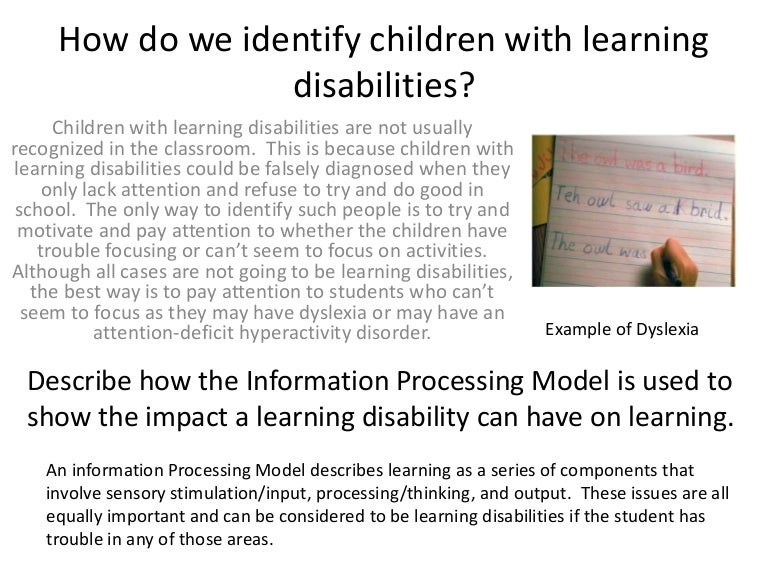 learning disabilities in society today essay Learning disabilities is an umbrella term describing a number of other, more specific learning disabilities, such as dyslexia and dysgraphia find the signs and symptoms of each, plus strategies to help below.