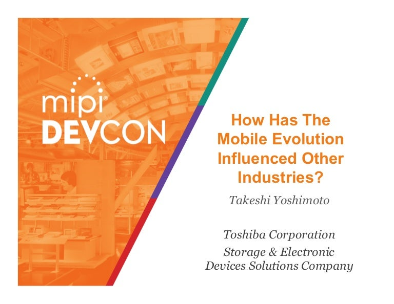 MIPI DevCon 2016: How Has the Mobile Evolution Influenced