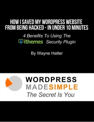 How I Saved My Sister's WordPress Website From Being Hacked In Under 10 Minutes