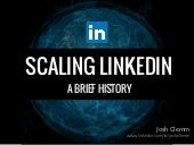 Scaling LinkedIn - A Brief History