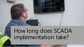 How Long Does SCADA Implementation Take