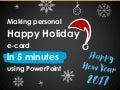 Make Creative Holiday card in 5 minutes using PowerPoint