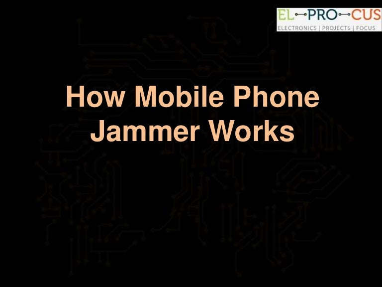 How mobile phone jammer works