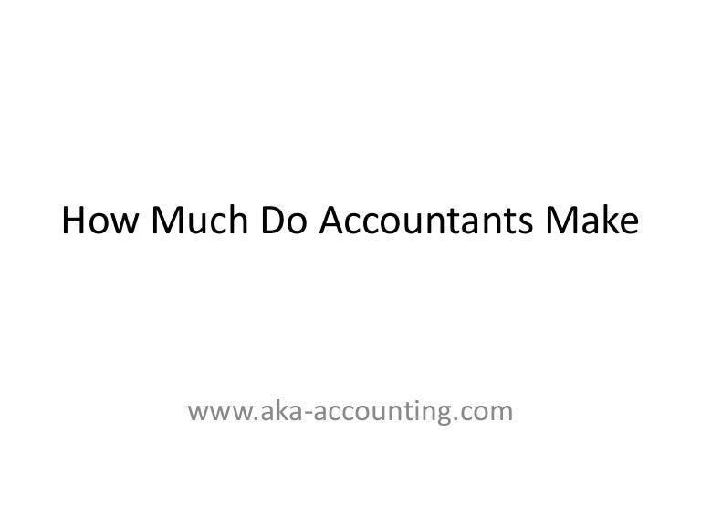 how much do accountants make