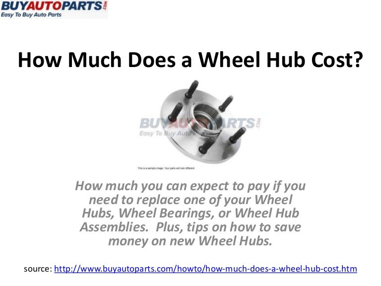 How Much Does a Wheel Hub Cost?