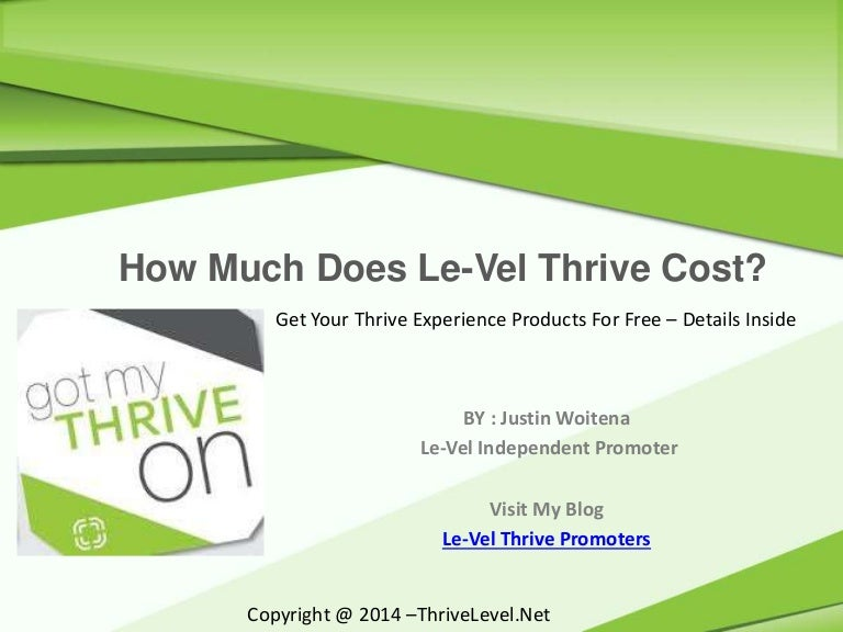How Much Does Le Vel Thrive Cost Get Your S For Free