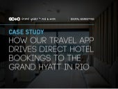 How Our Travel App Drives Direct Hotel Bookings to Grand Hyatt