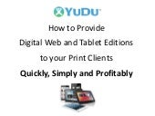 How Printers can provide Digital Editions and Apps to their clients - Miranda Tadros YUDU.com