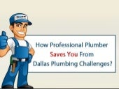 How professional plumber saves you from dallas plumbing challenges   publicserviceplumbers