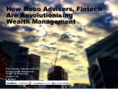 How Robo Advisers, Fintech  Are Revolutionising  Wealth Management