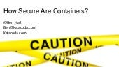 How Secure Are Docker Containers?