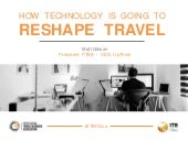 How Technology Is Going To Reshape Travel