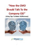 How The CMO Should Talk To The Company CIO