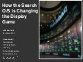 How the Search O/S is Changing the Display Game - Dax Hamman - iCrossing