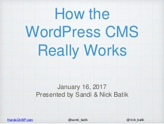 How the WordPress CMS Really Works