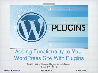 Adding Functionality to Your WordPress Site with Plugins