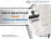 How to appeal denied dental claims and rejections.