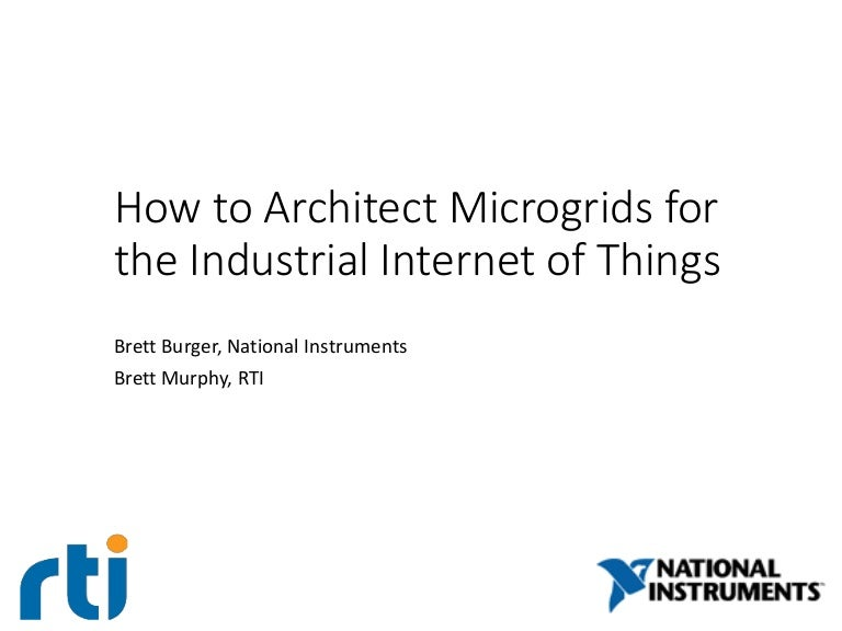 How to Architect Microgrids for the Industrial Internet of Things