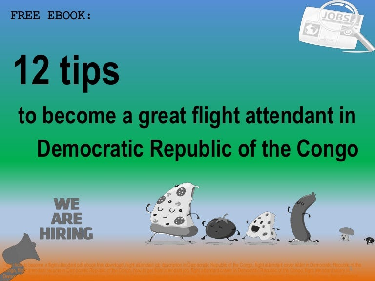 How to become a flight attendant in democratic republic of